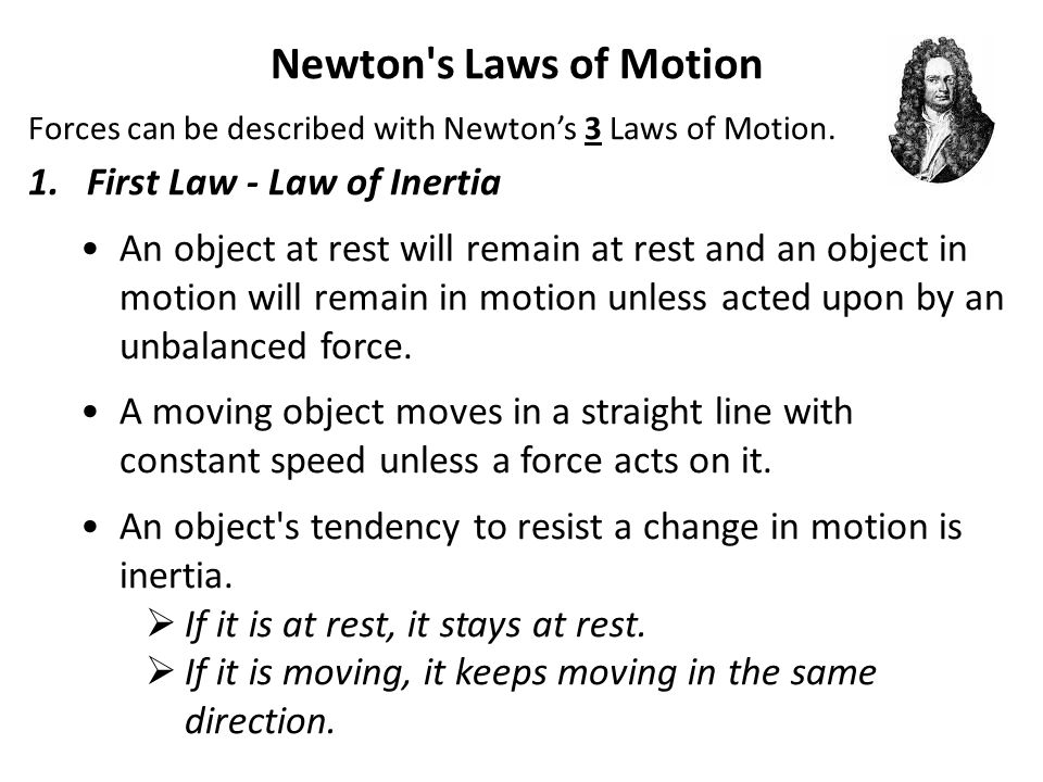 Newton s Laws of Motion First Law - Law of Inertia