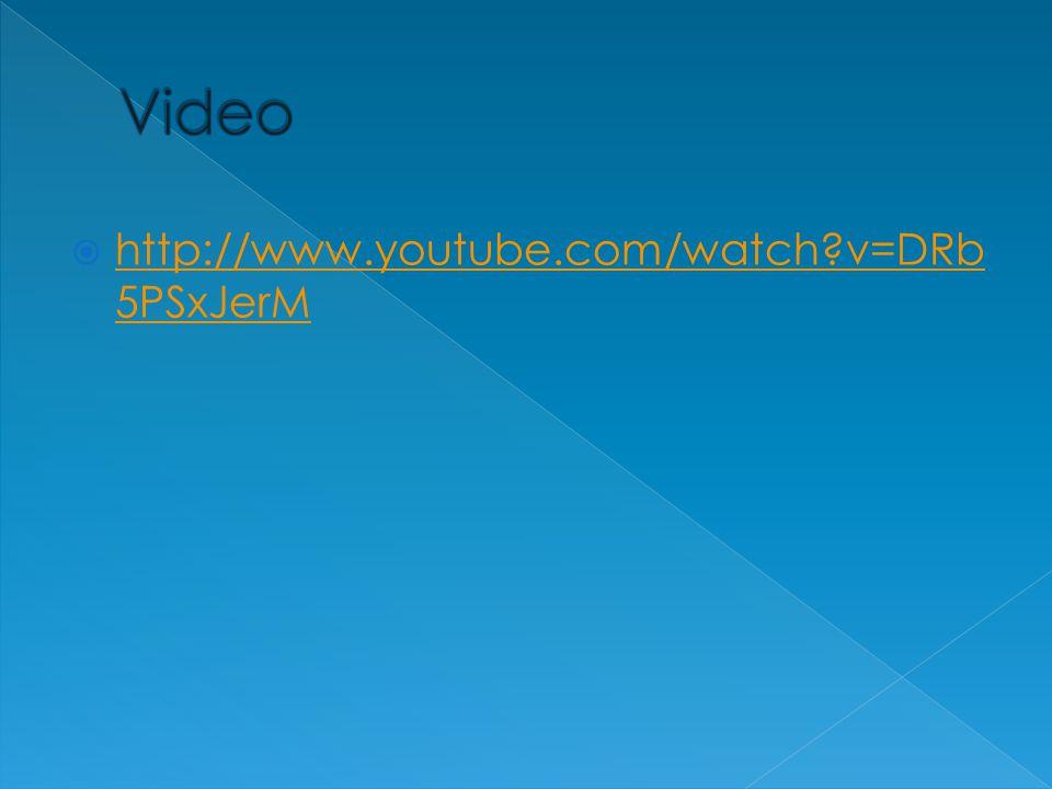 Video http://www.youtube.com/watch v=DRb5PSxJerM
