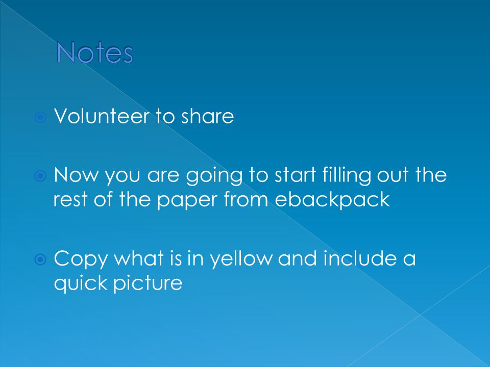 Notes Volunteer to share