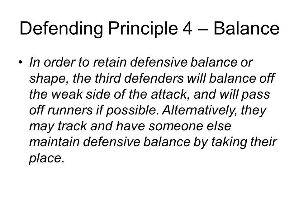 Defending Principle 4 – Balance