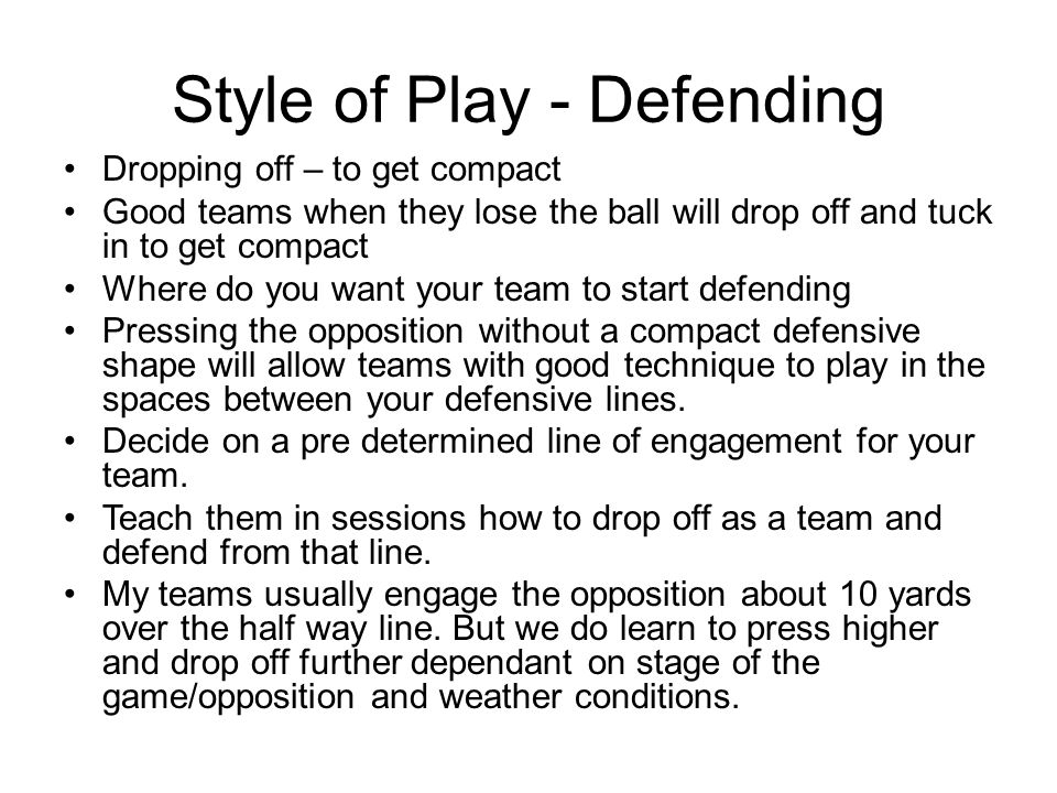Style of Play - Defending