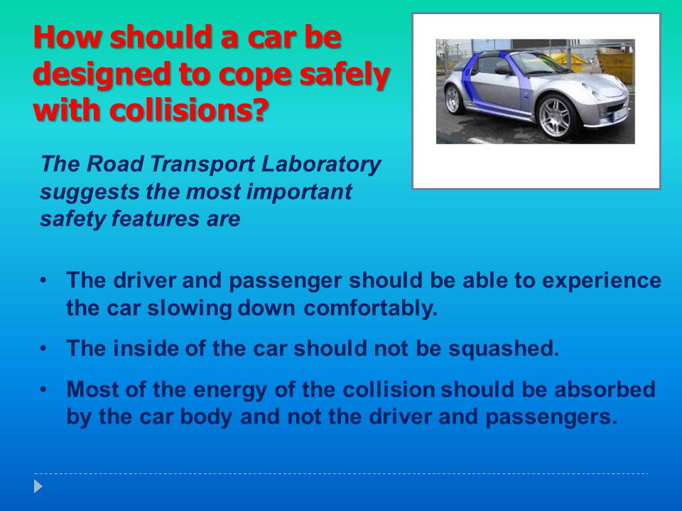 How should a car be designed to cope safely with collisions
