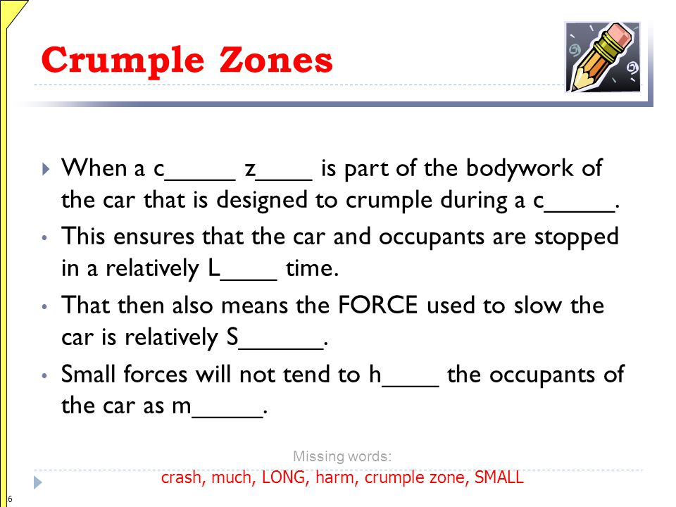 crash, much, LONG, harm, crumple zone, SMALL