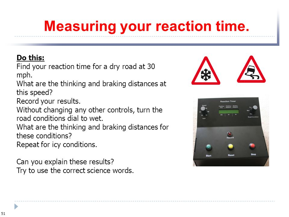 Measuring your reaction time.