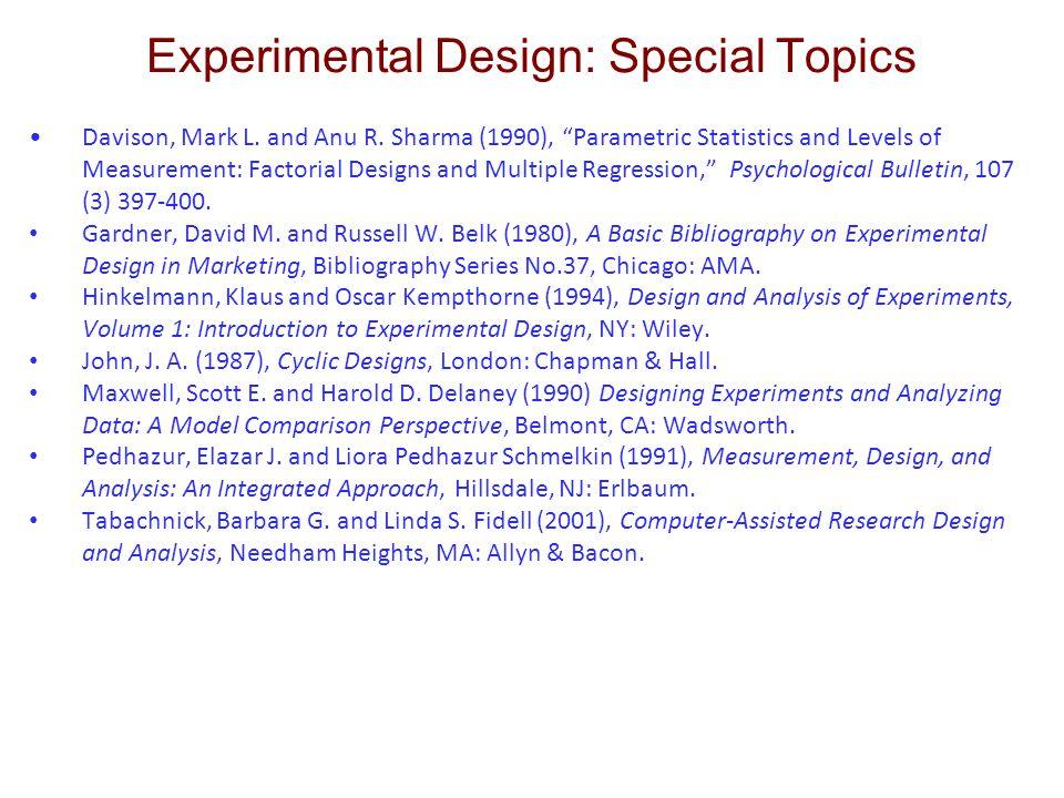 Experimental Design: Special Topics