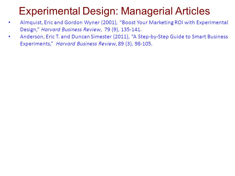 Experimental Design: Managerial Articles