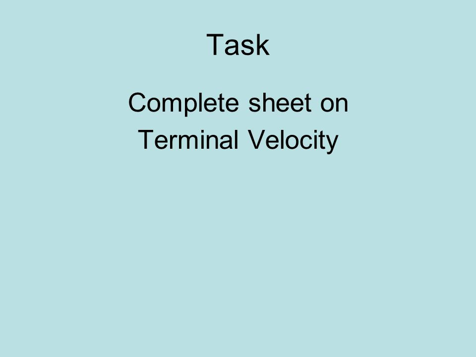 Complete sheet on Terminal Velocity