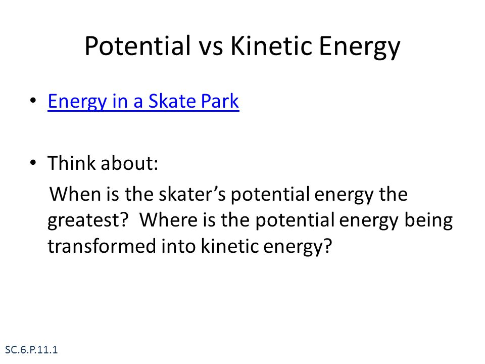 Potential vs Kinetic Energy