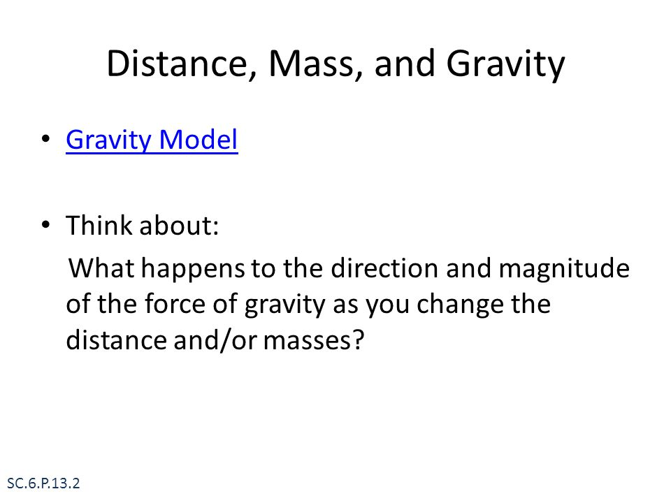 Distance, Mass, and Gravity