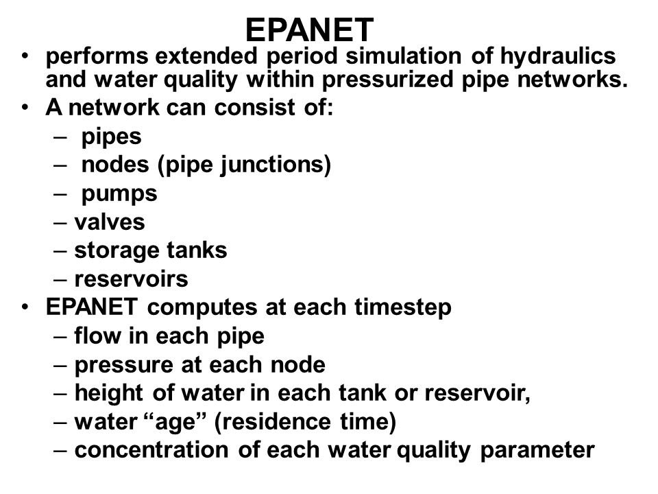 EPANET performs extended period simulation of hydraulics and water quality within pressurized pipe networks.