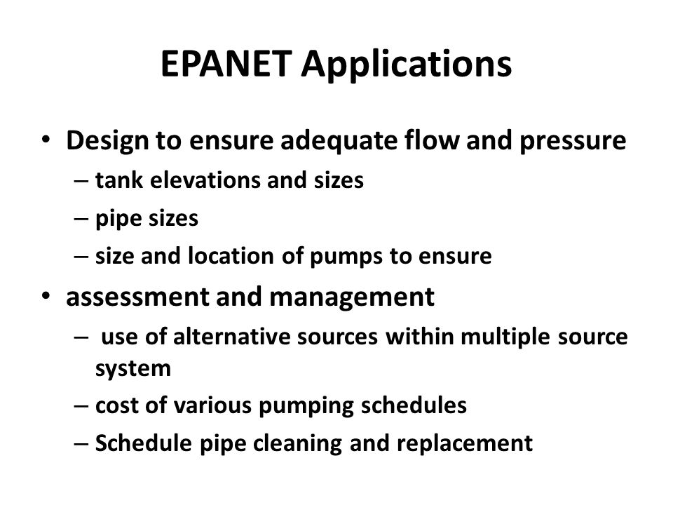 EPANET Applications Design to ensure adequate flow and pressure