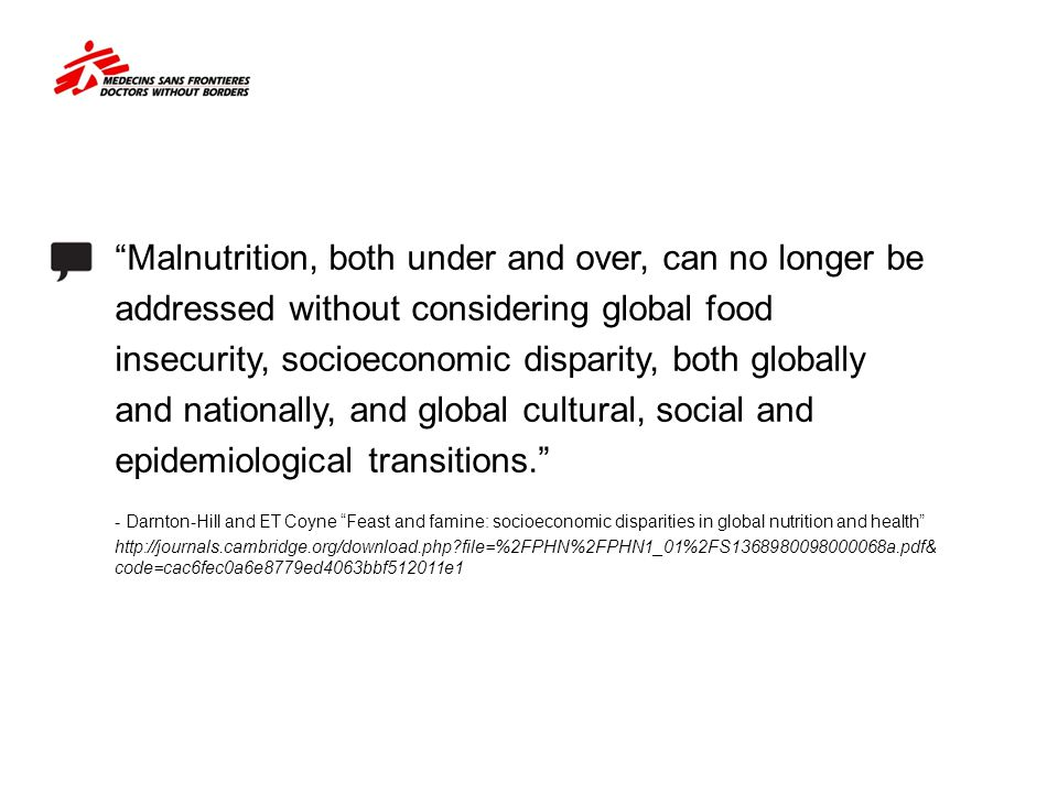 Malnutrition, both under and over, can no longer be
