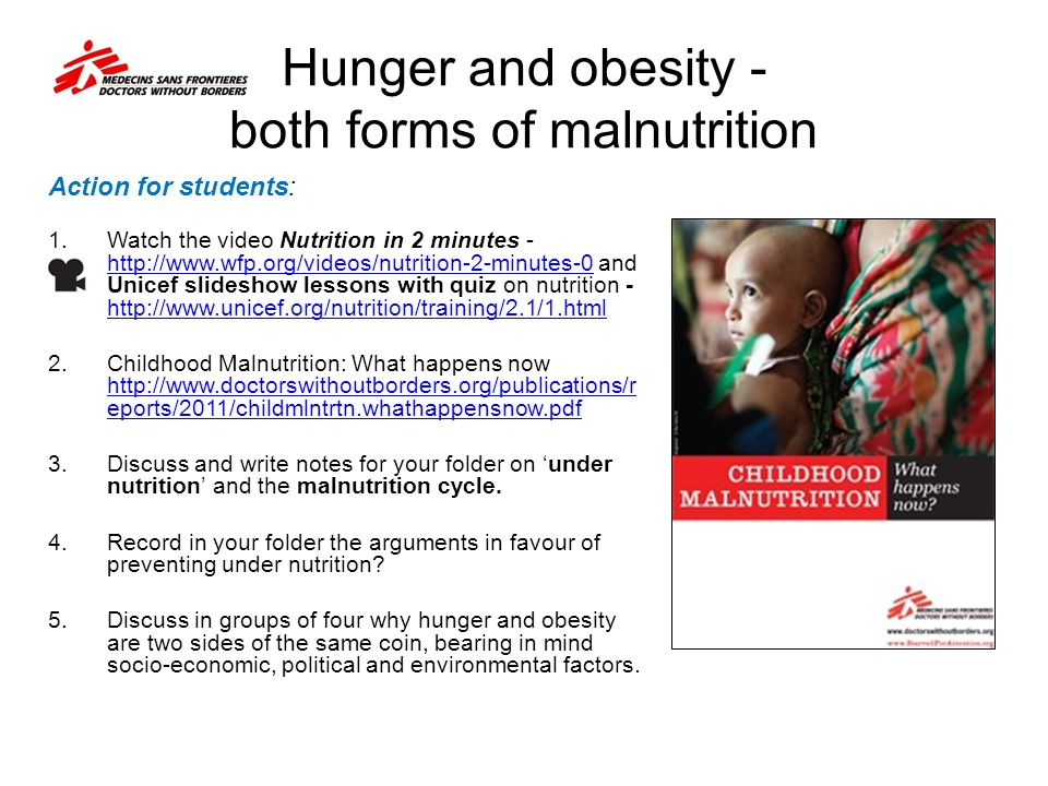 Hunger and obesity - both forms of malnutrition