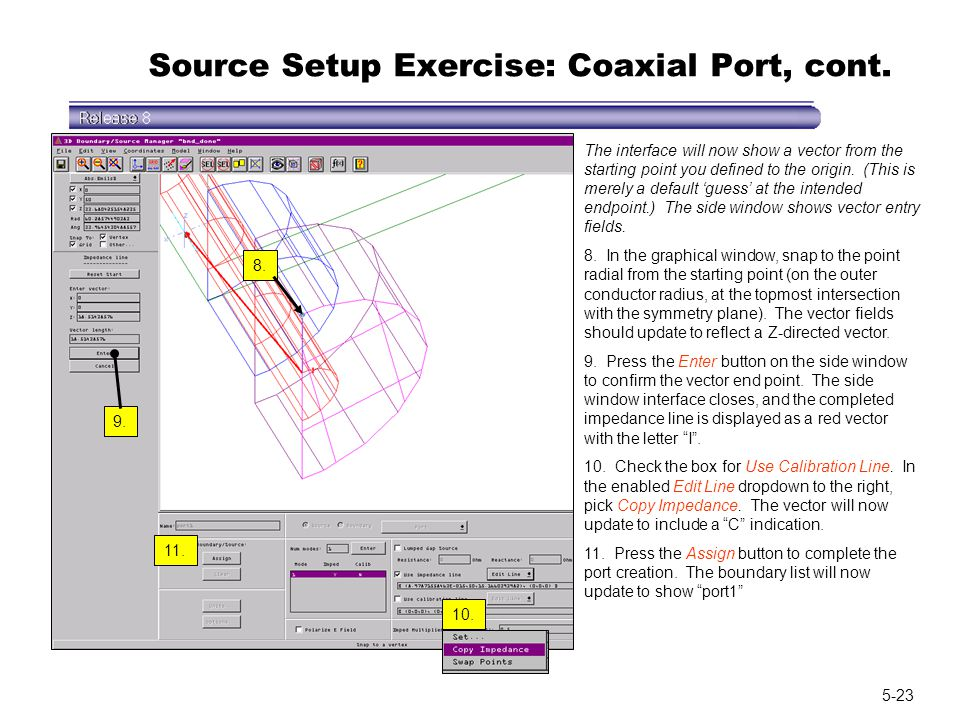 Source Setup Exercise: Coaxial Port, cont.