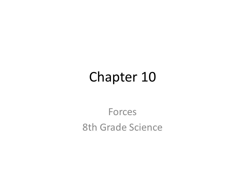 Forces 8th Grade Science