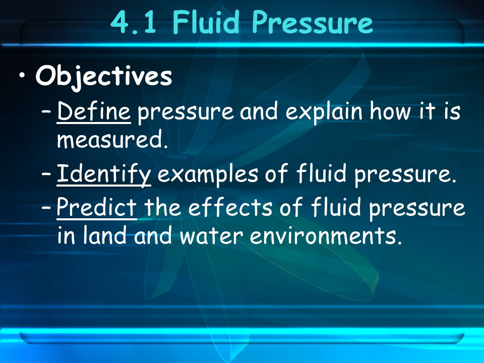 4.1 Fluid Pressure Objectives