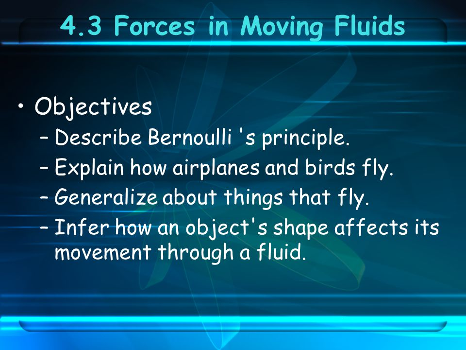 4.3 Forces in Moving Fluids