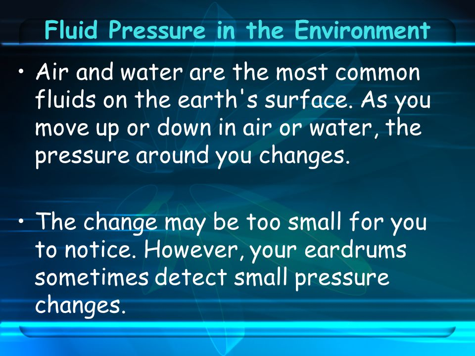 Fluid Pressure in the Environment