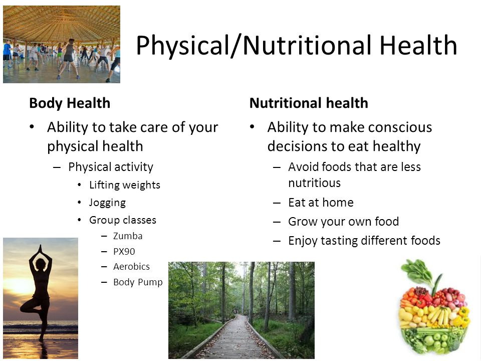 Physical/Nutritional Health