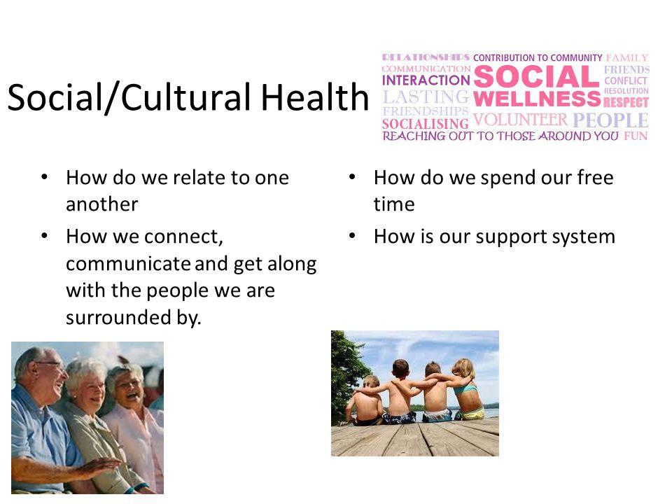 Social/Cultural Health