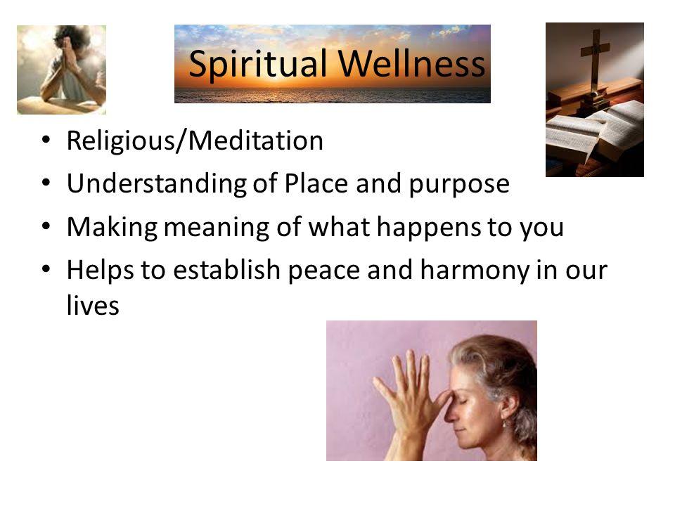Spiritual Wellness Religious/Meditation