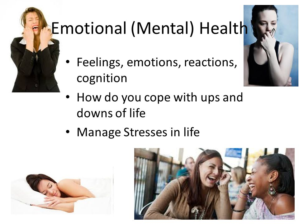 Emotional (Mental) Health