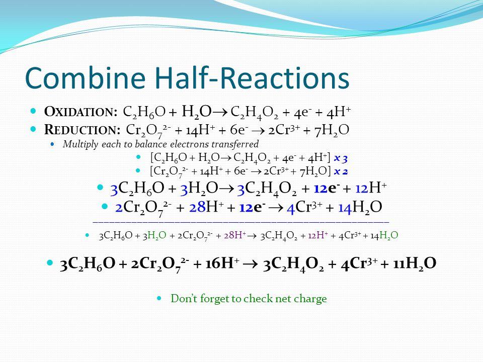 Combine Half-Reactions