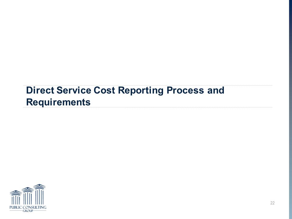 Direct Service Cost Reporting Process and Requirements