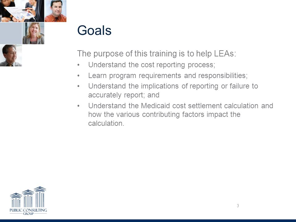 Goals The purpose of this training is to help LEAs: