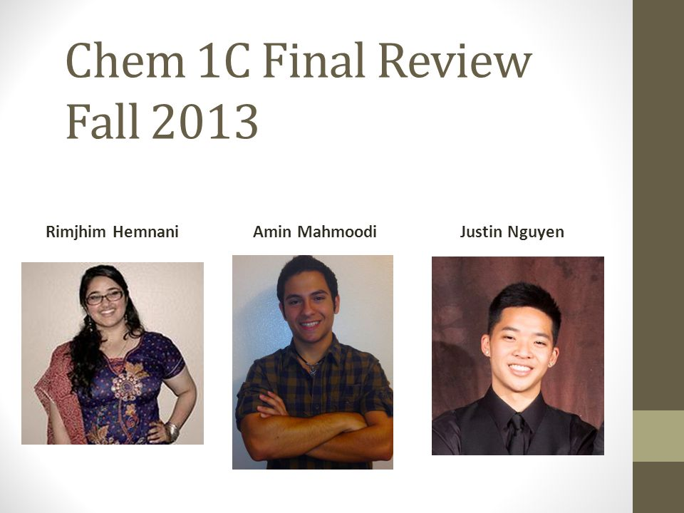 Chem 1C Final Review Fall 2013