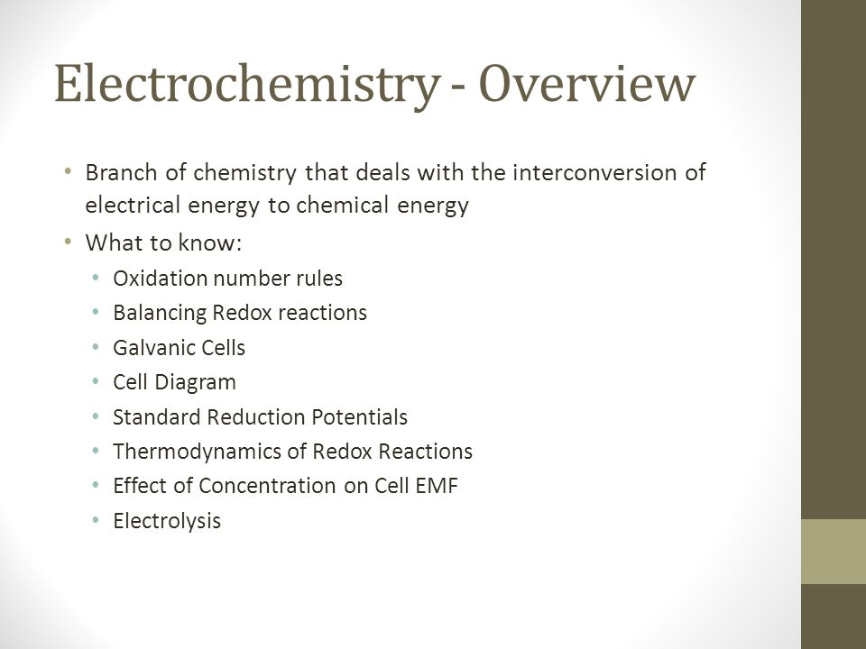 Electrochemistry - Overview