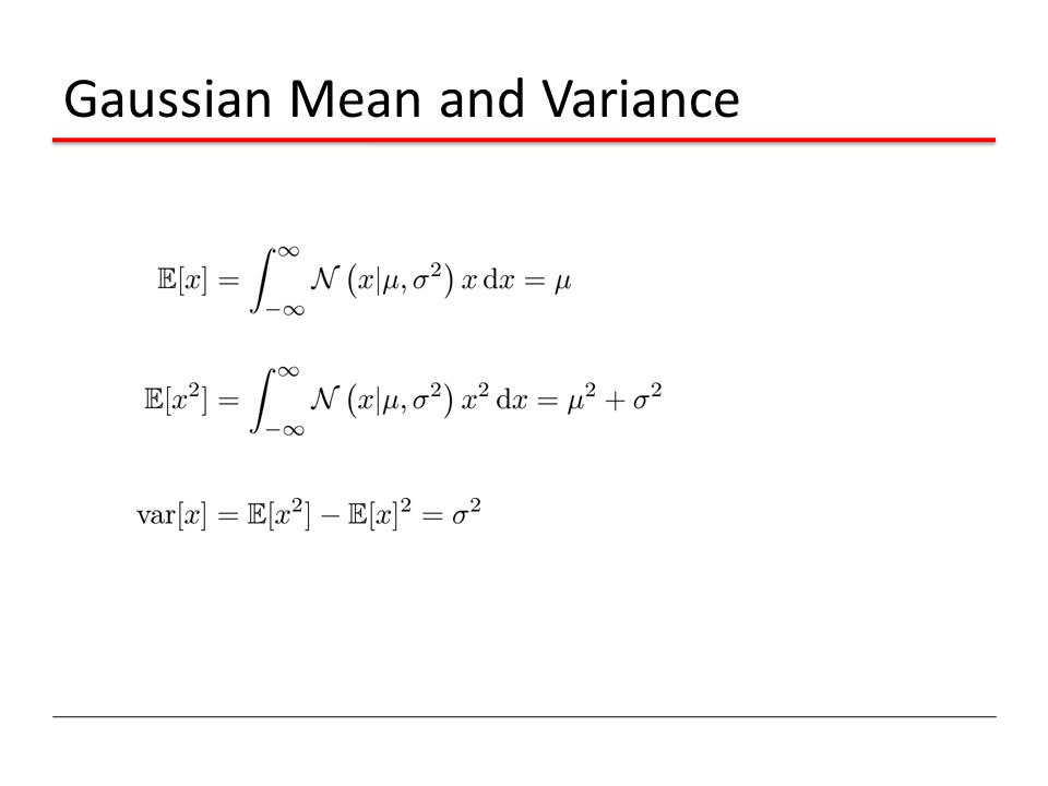 Gaussian Mean and Variance