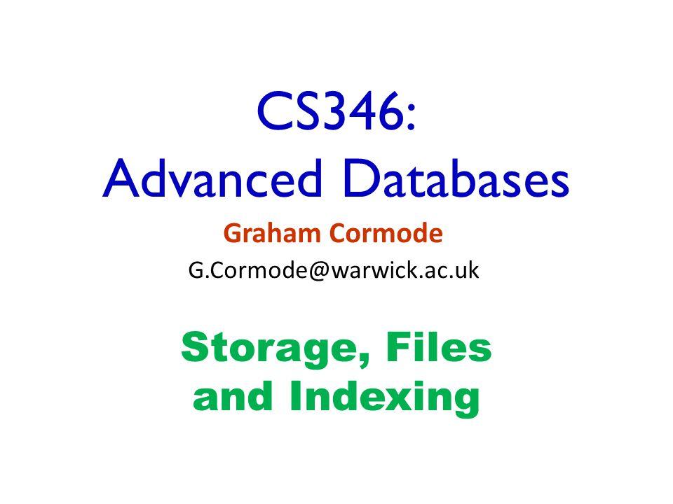 CS346: Advanced Databases