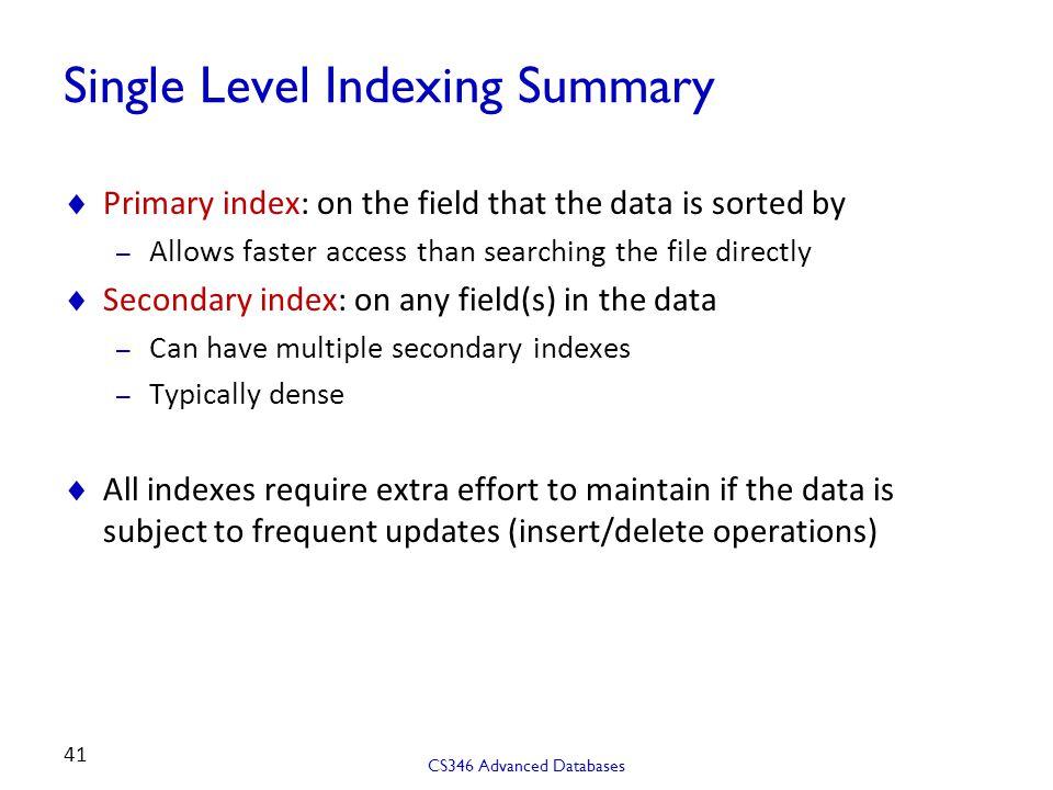 Single Level Indexing Summary