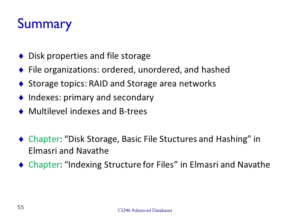 Summary Disk properties and file storage