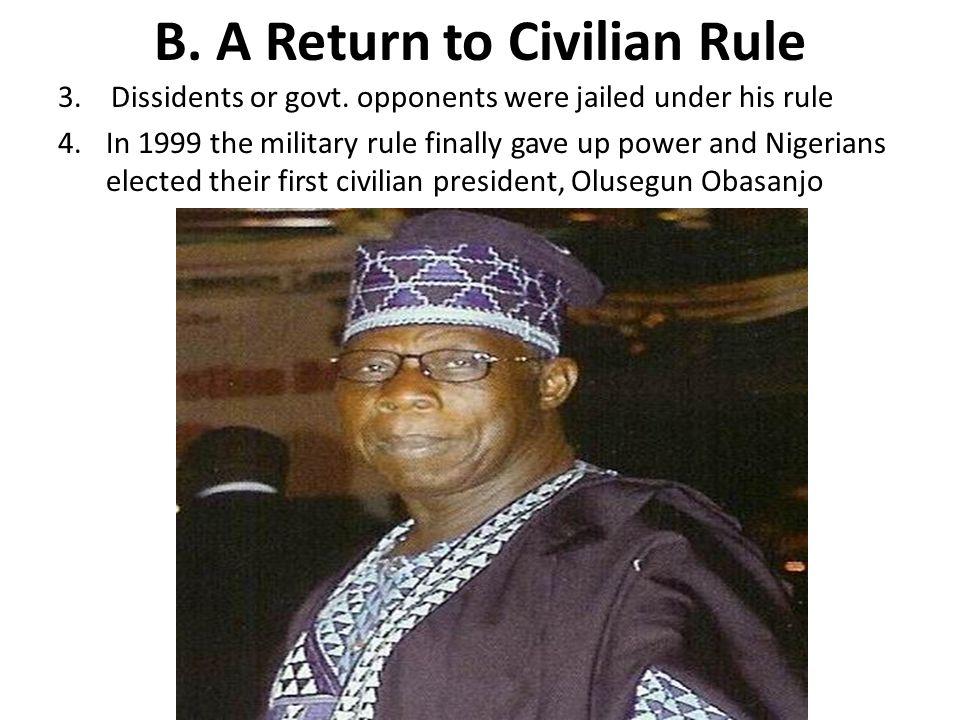 B. A Return to Civilian Rule