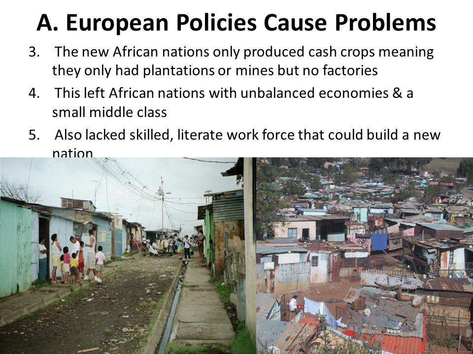A. European Policies Cause Problems