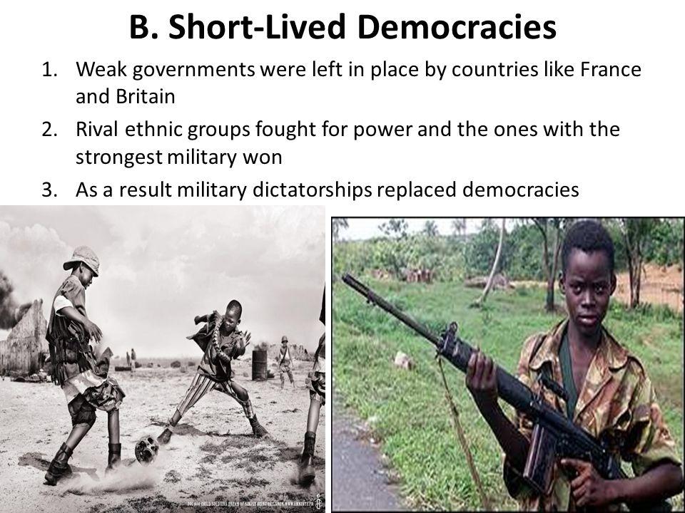 B. Short-Lived Democracies