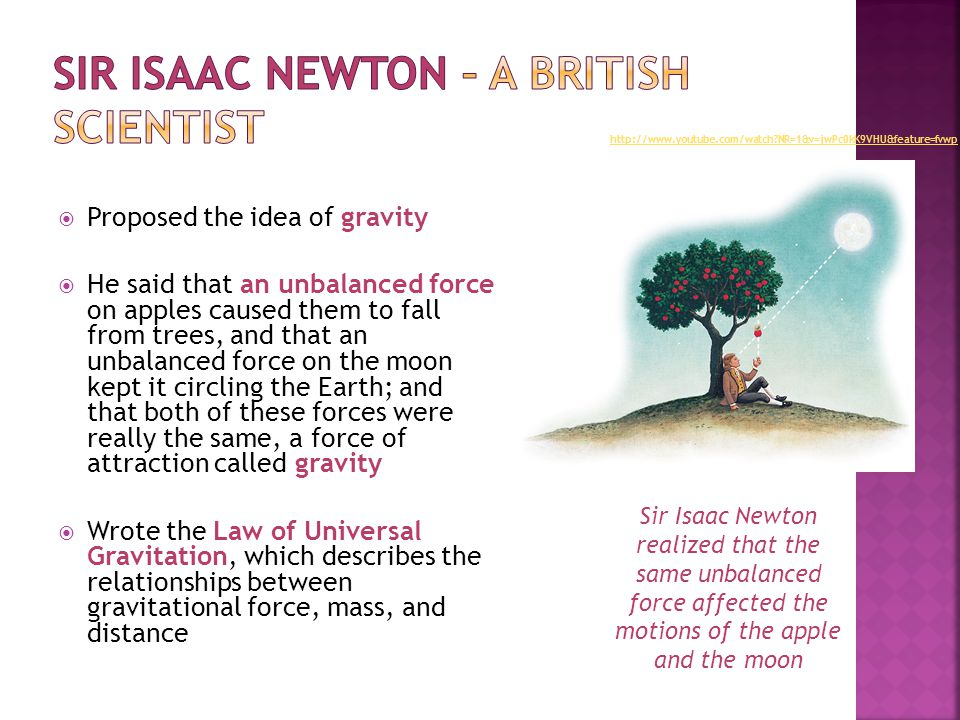 Sir Isaac Newton – a British scientist