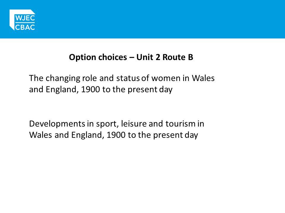 Option choices – Unit 2 Route B