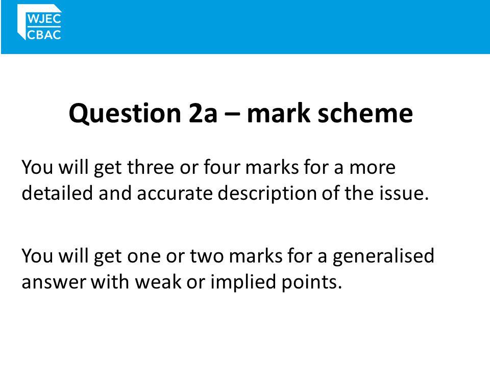 Question 2a – mark scheme
