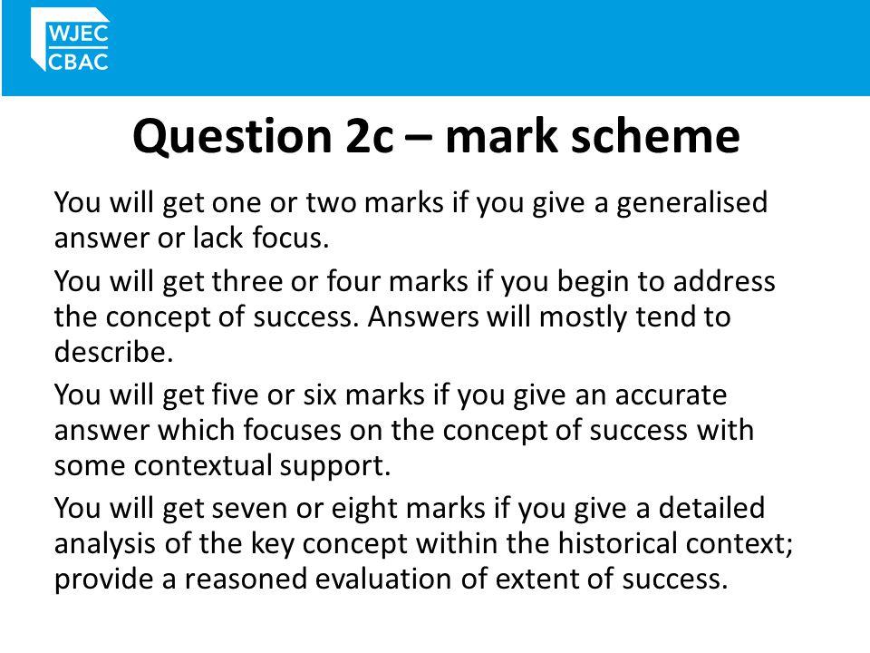 Question 2c – mark scheme