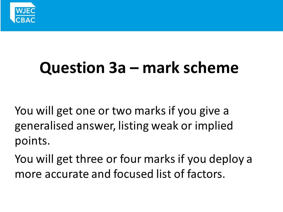 Question 3a – mark scheme