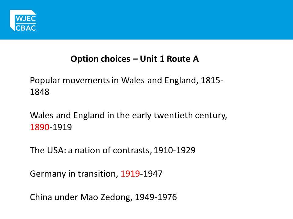 Option choices – Unit 1 Route A