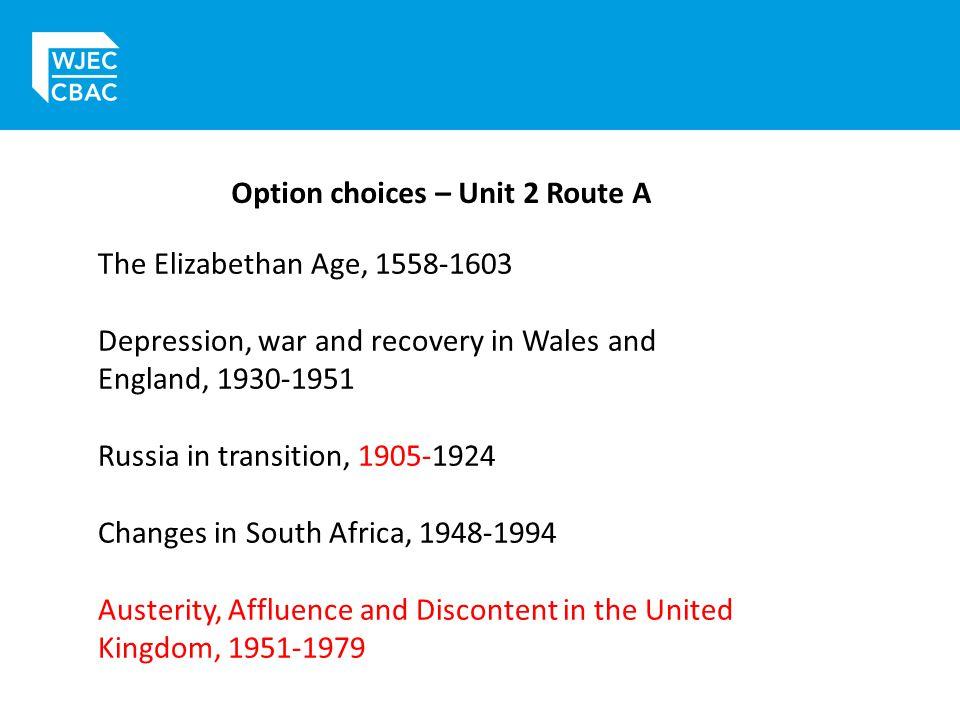 Option choices – Unit 2 Route A