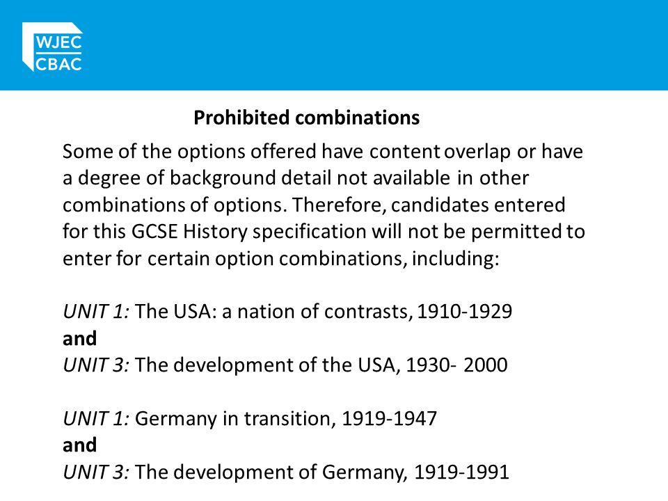 Prohibited combinations