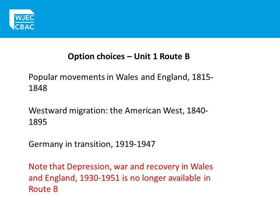 Option choices – Unit 1 Route B