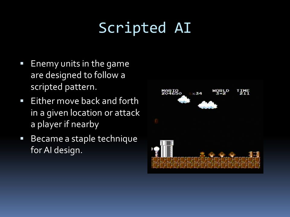 Scripted AI Enemy units in the game are designed to follow a scripted pattern.