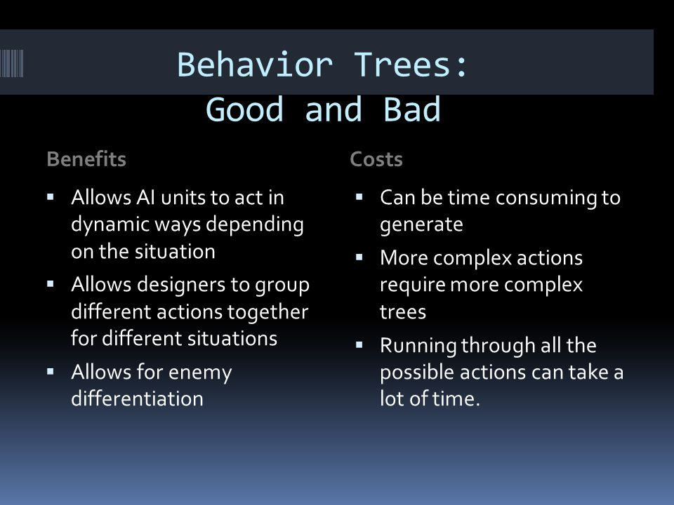 Behavior Trees: Good and Bad