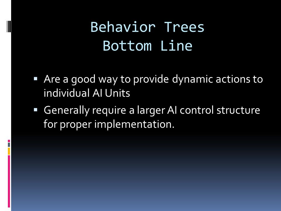 Behavior Trees Bottom Line
